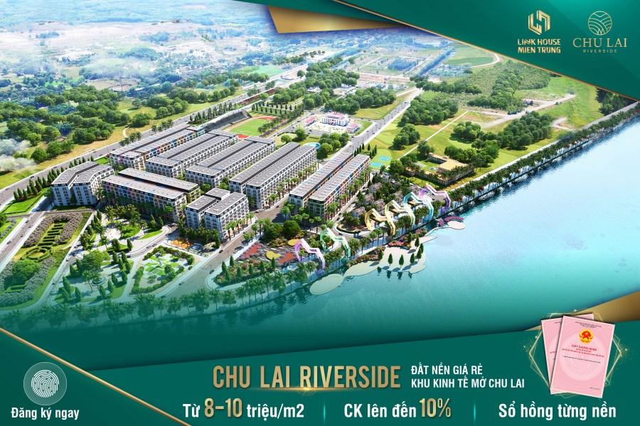 Vì sao Chu Lai Riverside là dự án đất nền hot nhất hiện nay giá chỉ từ 8tr/m2