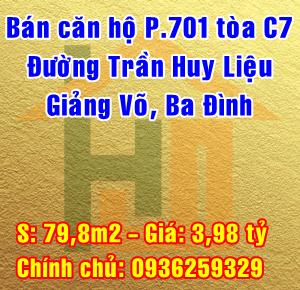 Bán căn hộ P701 tòa C7 đường Trần Huy Liệu, Giảng Võ, Ba Đình, Hà Nội