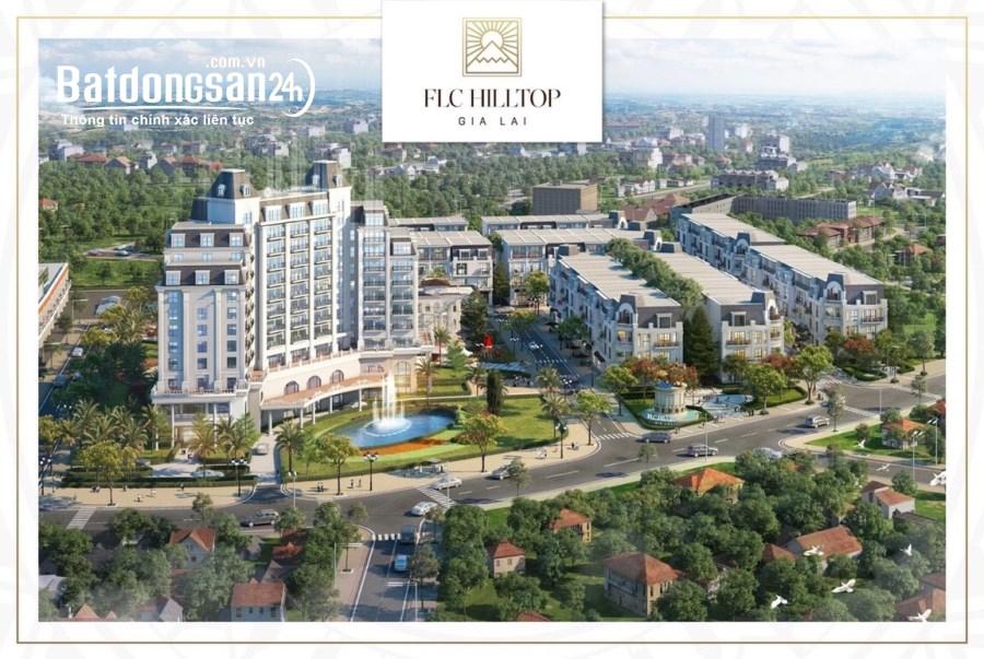 Bán nhà mặt phố FLC Hilltop Gia Lai, Đường Nguyễn Văn Cừ, TP Plei Ku